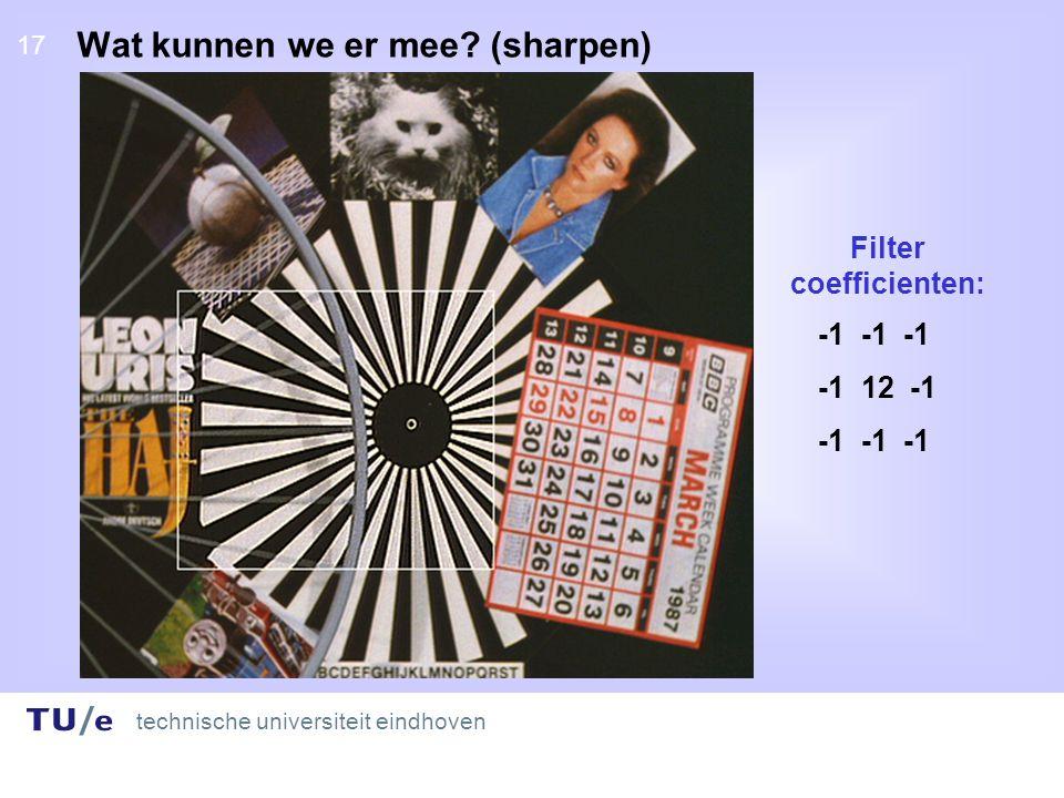 technische universiteit eindhoven 17 Wat kunnen we er mee.