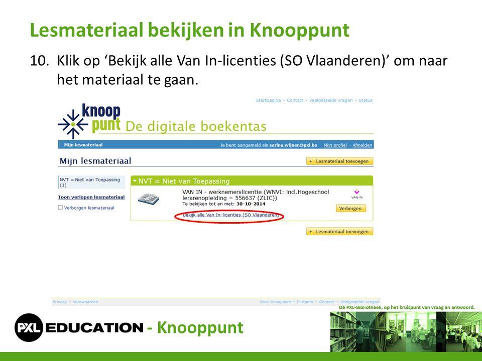 10.Klik op 'Bekijk alle Van In-licenties (SO Vlaanderen)' om naar het materiaal te gaan. Lesmateriaal bekijken in Knooppunt - Knooppunt