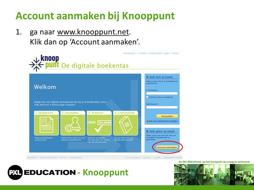 1.ga naar www.knooppunt.net. Klik dan op 'Account aanmaken'.www.knooppunt.net Account aanmaken bij Knooppunt - Knooppunt