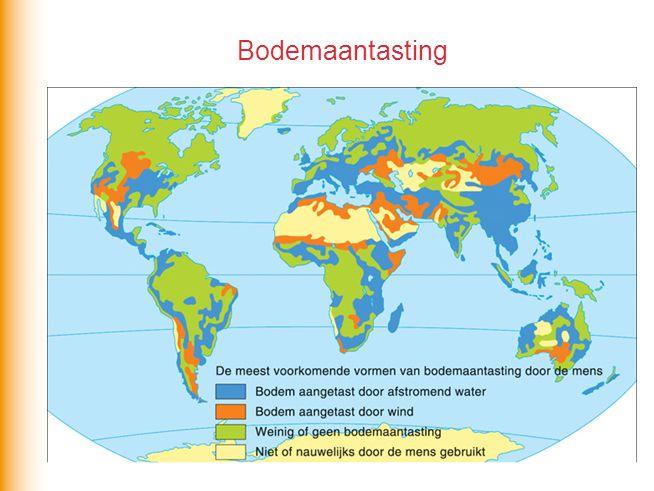 Landdegradatie Aantasting van kwaliteit van landschap door processen als –versterkte bodemerosie, –verzilting –verdroging –verwoestijning Gevolg: kale bodem of gesteente Invloed mens: –overbeweiding, –uitputting van de bodem Grote bevolkingsdruk