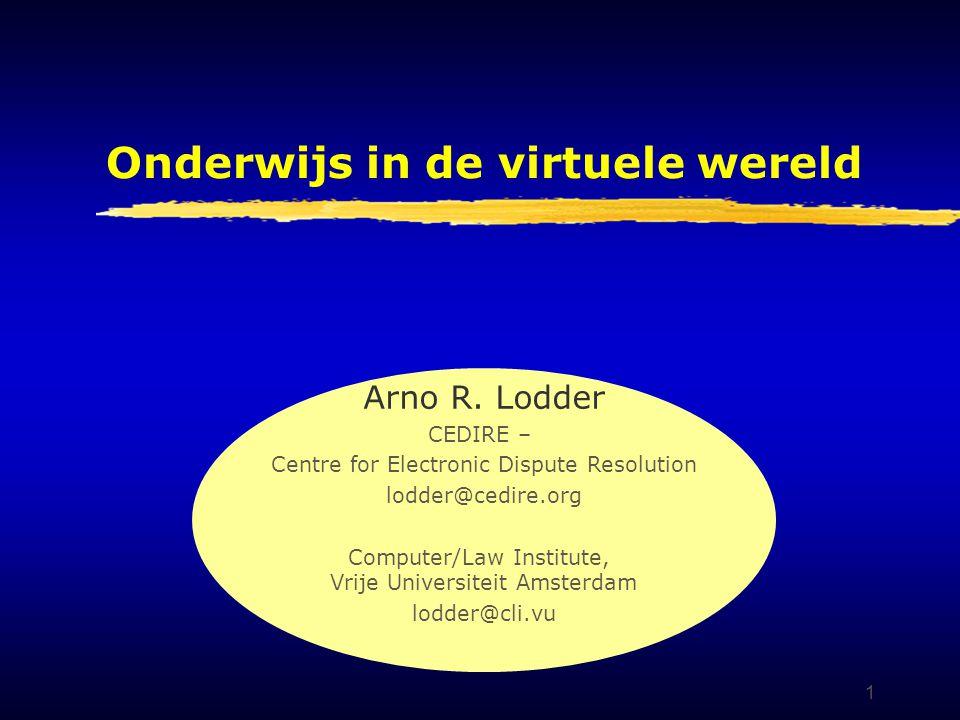 1 Onderwijs in de virtuele wereld Arno R.