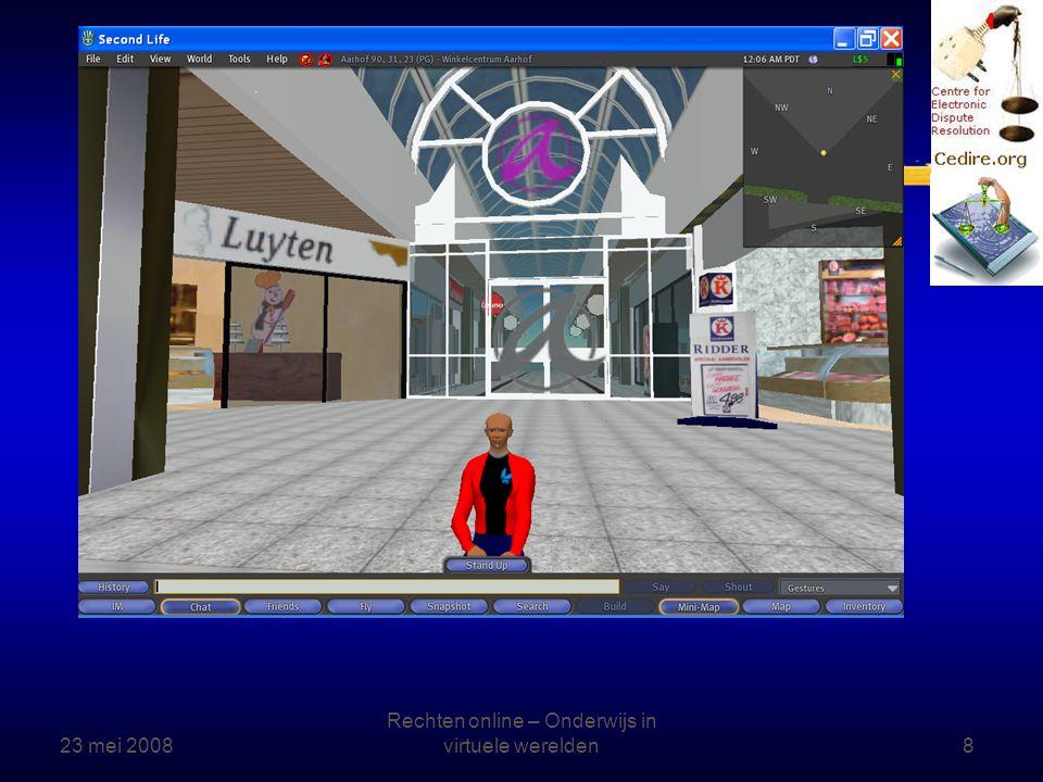 23 mei 2008 Rechten online – Onderwijs in virtuele werelden9