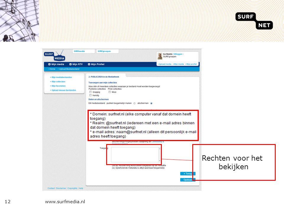 12www.surfmedia.nl Rechten voor het bekijken