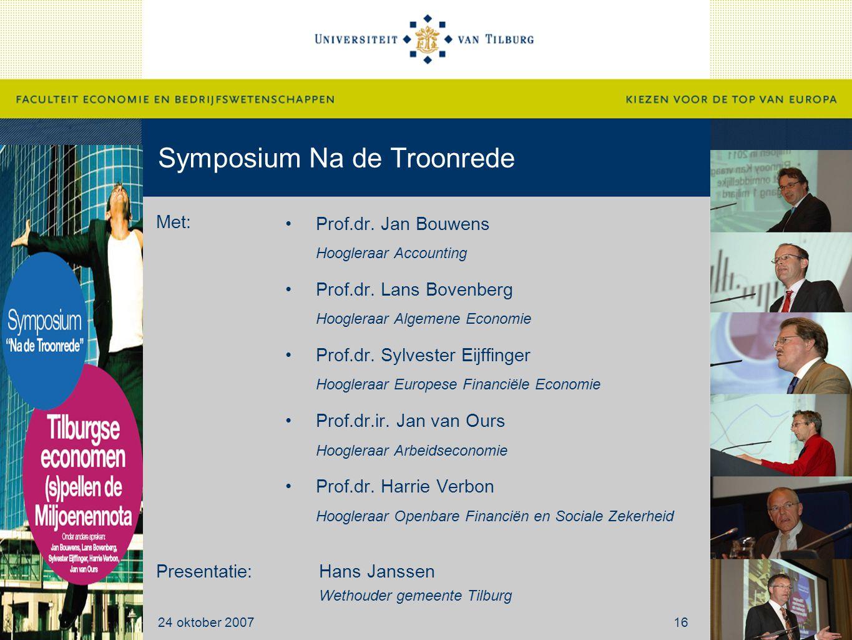 Symposium Na de Troonrede Prof.dr. Jan Bouwens Hoogleraar Accounting Prof.dr.