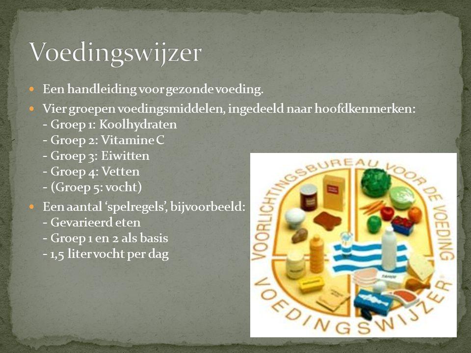 Een handleiding voor gezonde voeding. Vier groepen voedingsmiddelen, ingedeeld naar hoofdkenmerken: - Groep 1: Koolhydraten - Groep 2: Vitamine C - Gr