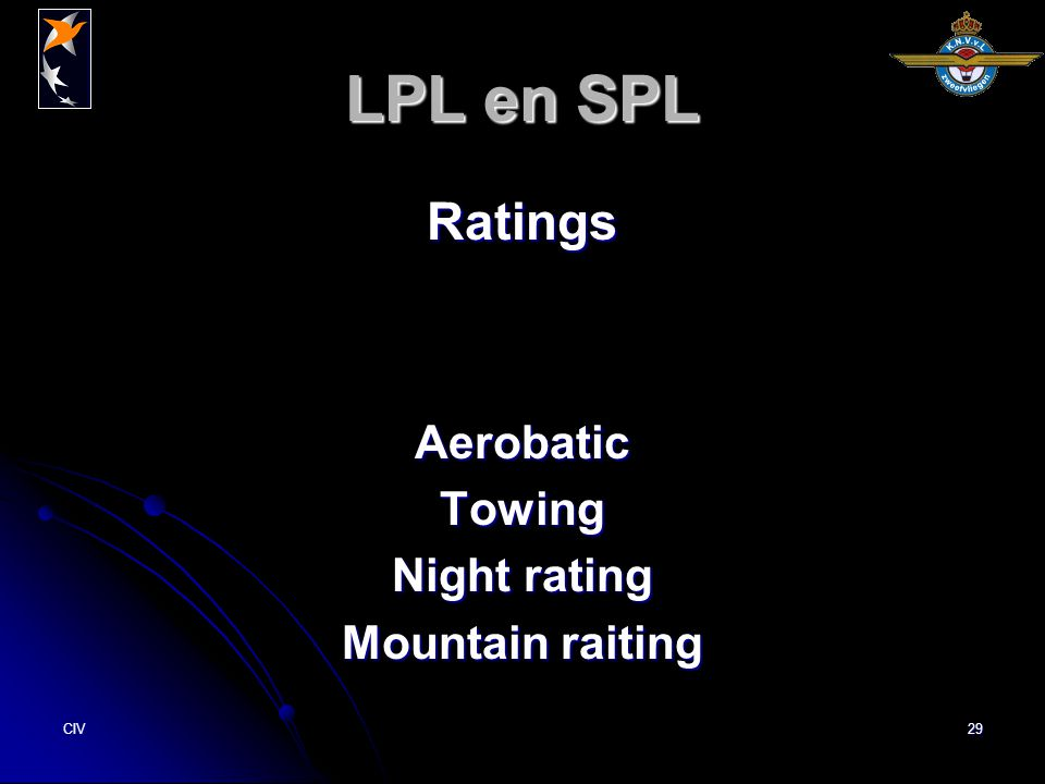 CIV29 LPL en SPL Ratings Aerobatic Towing Night rating Mountain raiting