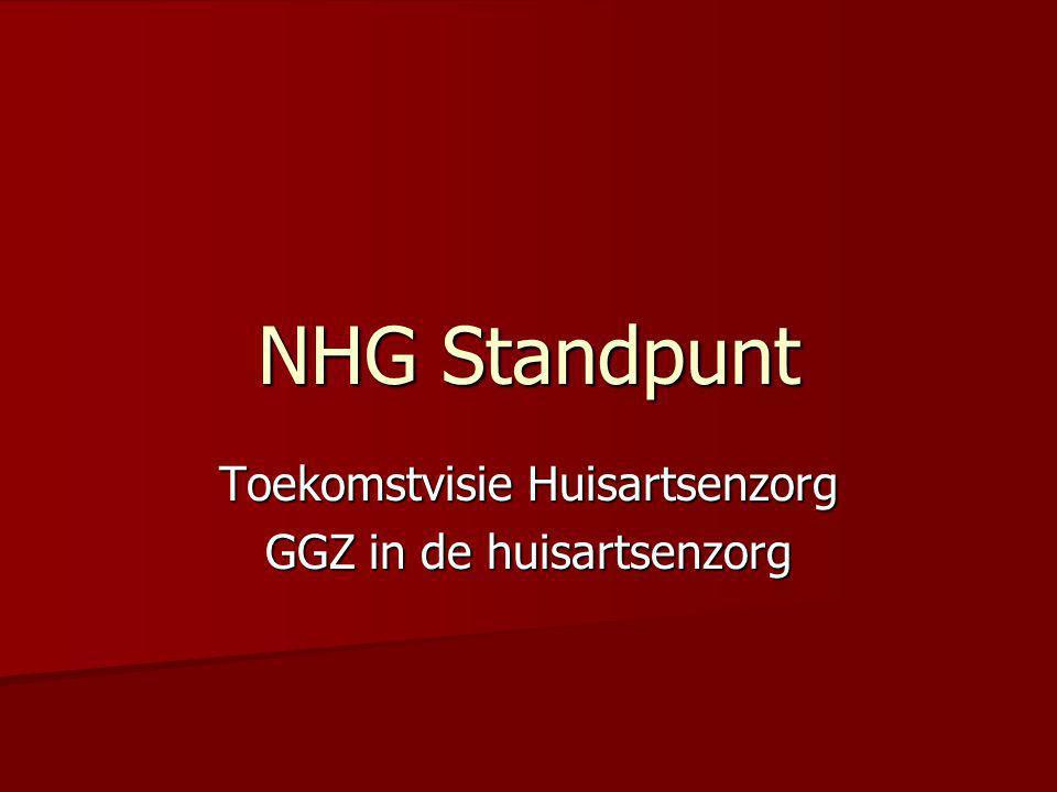 NHG Standpunt Toekomstvisie Huisartsenzorg GGZ in de huisartsenzorg
