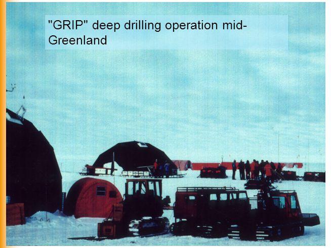 GRIP deep drilling operation mid- Greenland