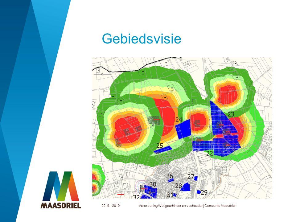 Gebiedsvisie 22- 9 - 2010Verordening Wet geurhinder en veehouderij Gemeente Maasdriel