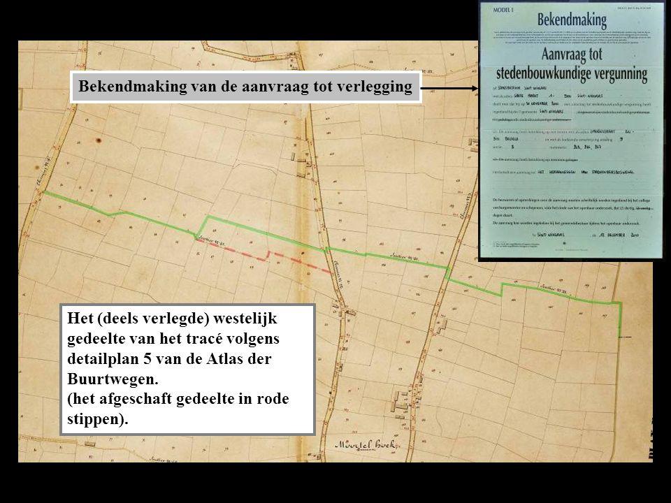 Het (deels verlegde) westelijk gedeelte van het tracé volgens detailplan 5 van de Atlas der Buurtwegen.