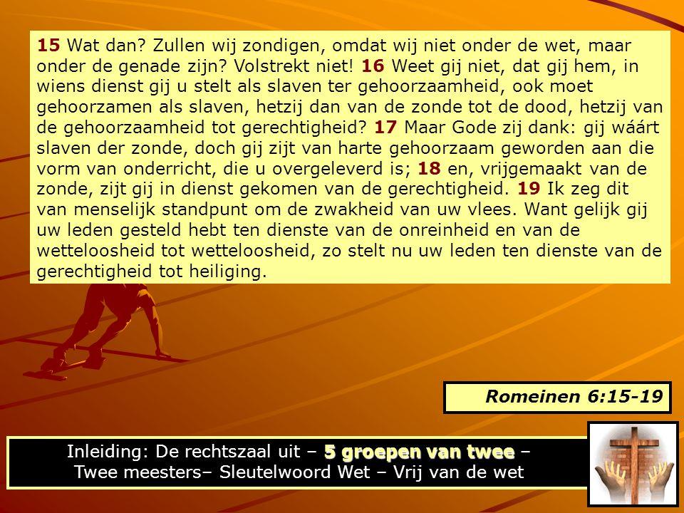 5:20 Maar de wet is er bijgekomen, zodat de overtreding toenam; waar evenwel de zonde toenam, is de genade meer dan overvloedig geworden, Onderwijs in de Rom.
