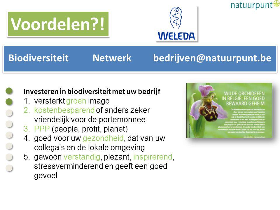 Investeren in biodiversiteit met uw bedrijf 1.versterkt groen imago 2.kostenbesparend of anders zeker vriendelijk voor de portemonnee 3.PPP (people, p