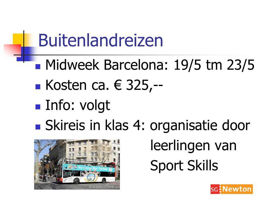 Buitenlandreizen Midweek Barcelona: 19/5 tm 23/5 Kosten ca.