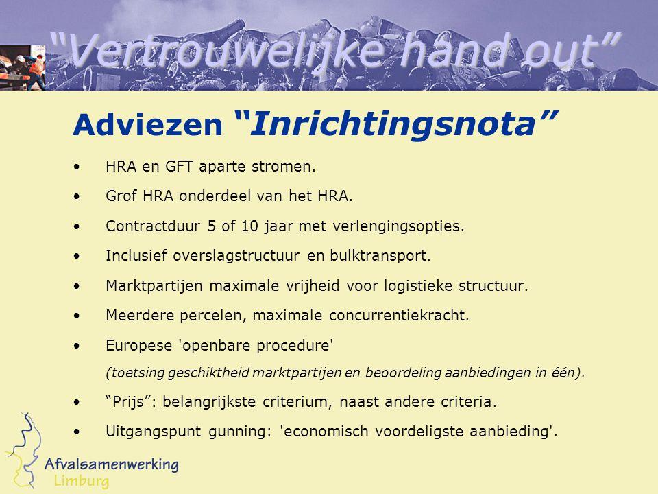 Vertrouwelijke hand out Adviezen Inrichtingsnota HRA en GFT aparte stromen.