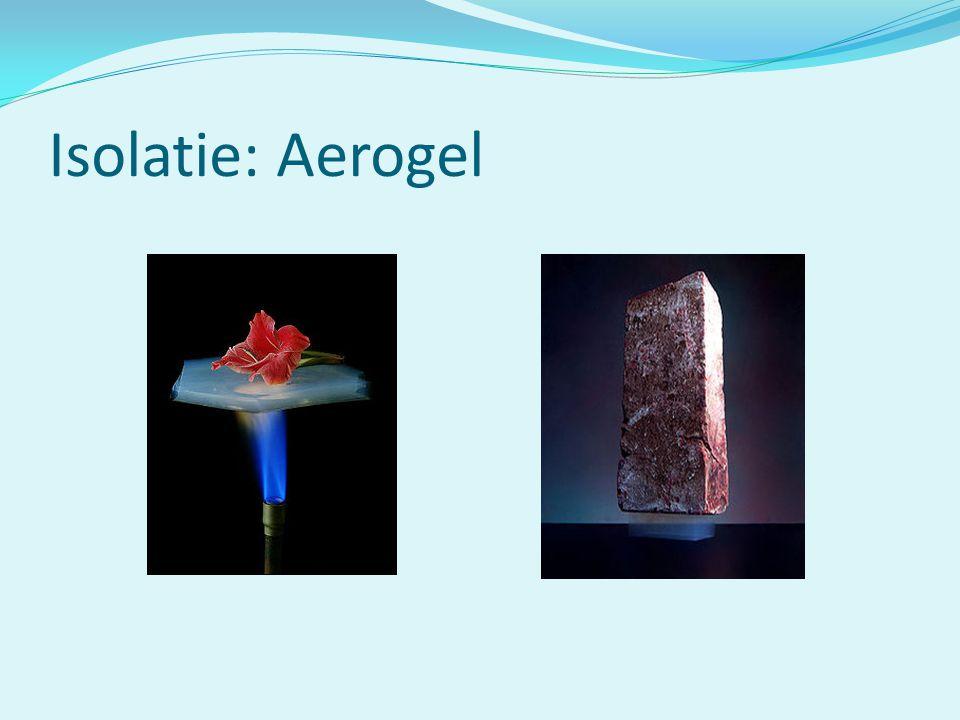Isolatie: Aerogel