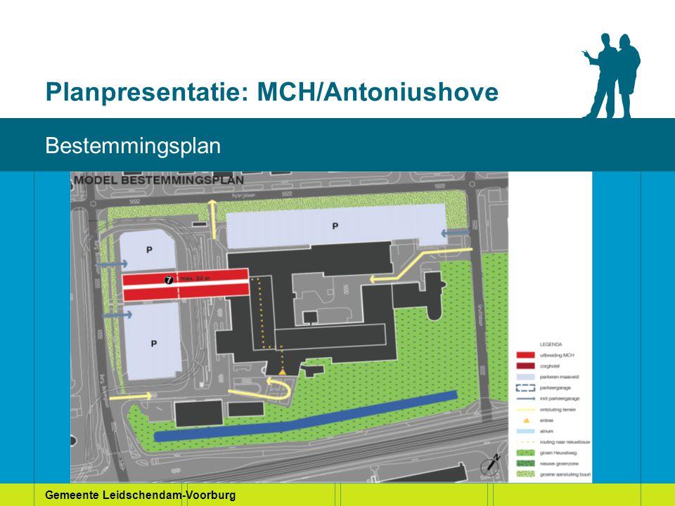 Gemeente Leidschendam-Voorburg Planpresentatie: MCH/Antoniushove Huidige situatie Bestemmingsplan