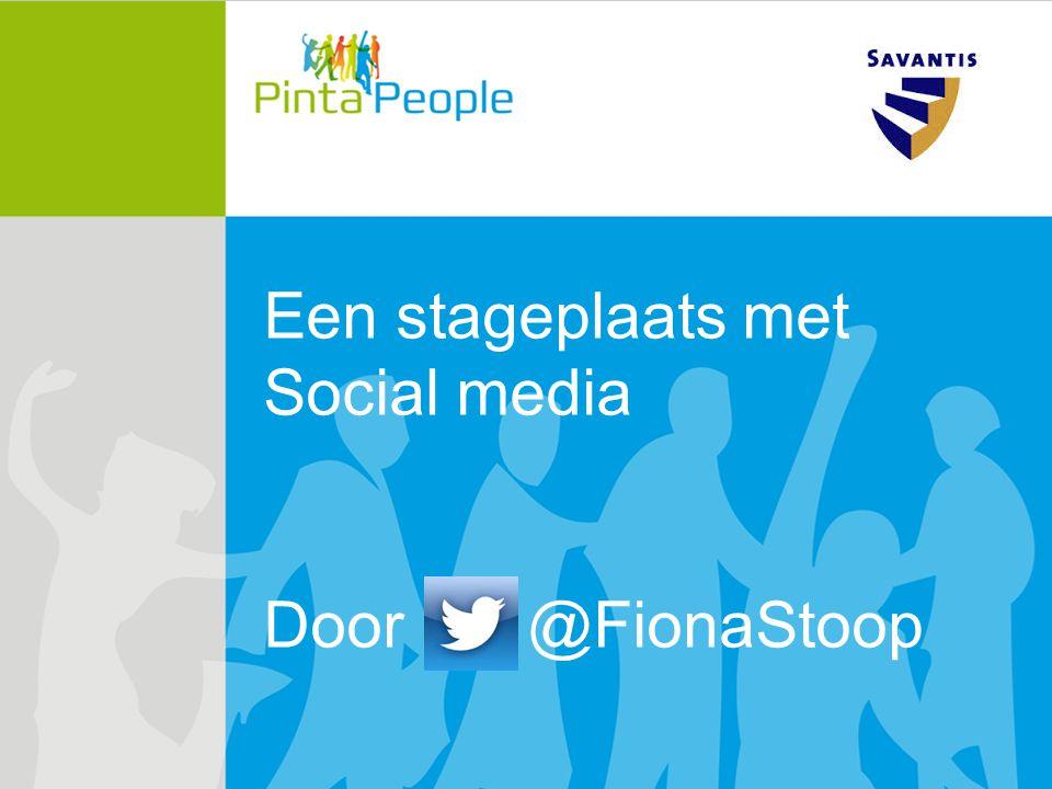 Een stageplaats met Social media Door @FionaStoop