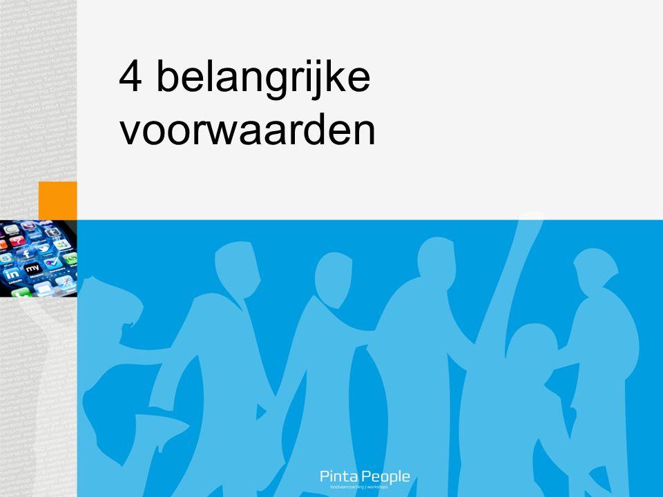 4 belangrijke voorwaarden