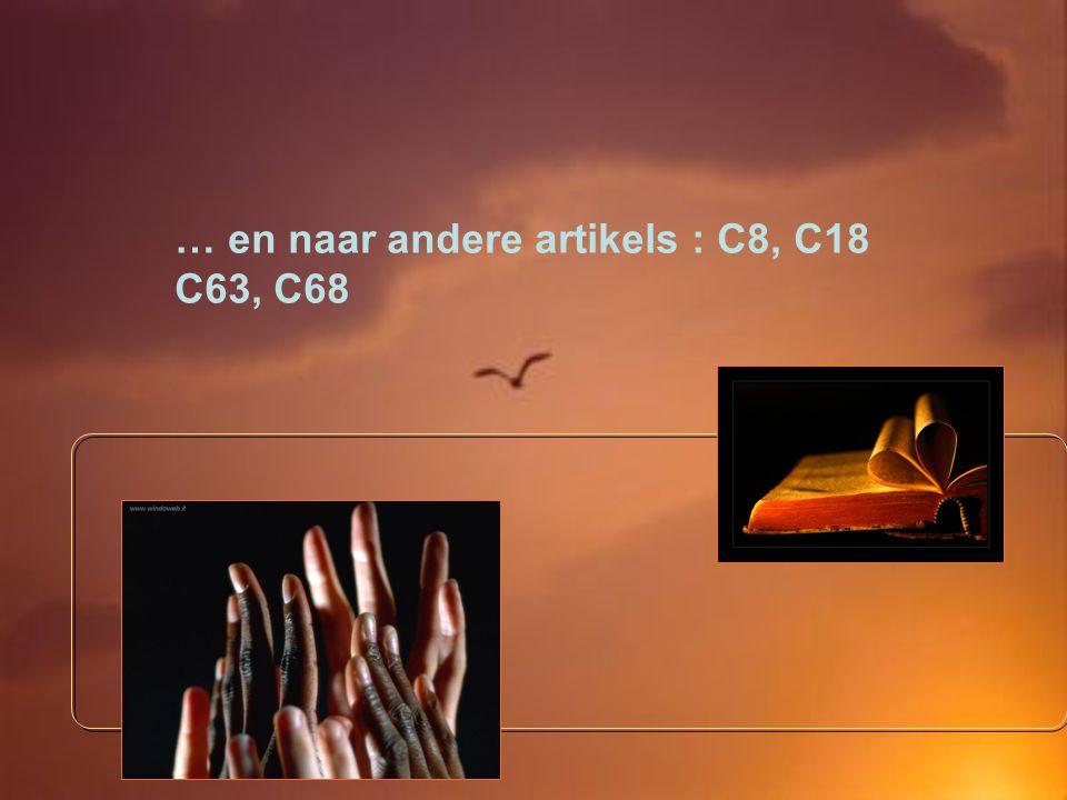 … en naar andere artikels : C8, C18 C63, C68