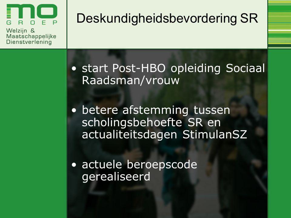 start Post-HBO opleiding Sociaal Raadsman/vrouw betere afstemming tussen scholingsbehoefte SR en actualiteitsdagen StimulanSZ actuele beroepscode gere