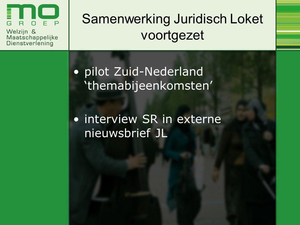 pilot Zuid-Nederland 'themabijeenkomsten' interview SR in externe nieuwsbrief JL Samenwerking Juridisch Loket voortgezet
