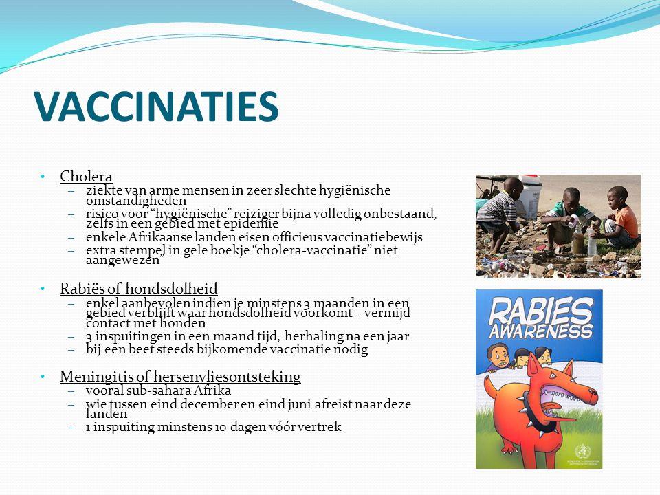 VACCINATIES Hepatitis B (leverontsteking) – aangeraden voor wie langer dan 3 maanden verblijft in Azië, Latijns-Amerika en Afrika – 3 inspuitingen beschermen levenslang – nu basisvaccinatie voor kinderen in België Hepatitis A of geelzucht (leverontsteking) – Azië, Oceanië, Afrika, Latijns-Amerika – 1 inspuiting twee weken vóór vertrek beschermt één jaar – 2de inspuiting na 6 à 12 maanden beschermt levenslang Buiktyfus – Noord- en Noordwest-Afrika, India en Peru – risico voor gezonde, hygiënische reiziger eerder laag – 1 inspuiting minstens 14 dagen vóór vertrek – 3 jaar beschermd