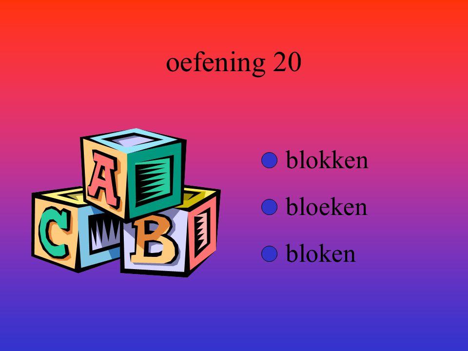 oefening 20 blokken bloeken bloken