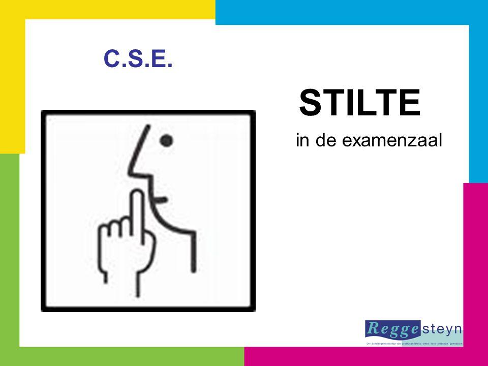 STILTE in de examenzaal C.S.E.