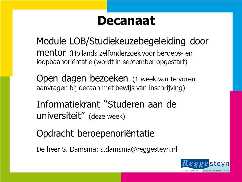 7-8-2014113 Decanaat Module LOB/Studiekeuzebegeleiding door mentor (Hollands zelfonderzoek voor beroeps- en loopbaanoriëntatie (wordt in september opg