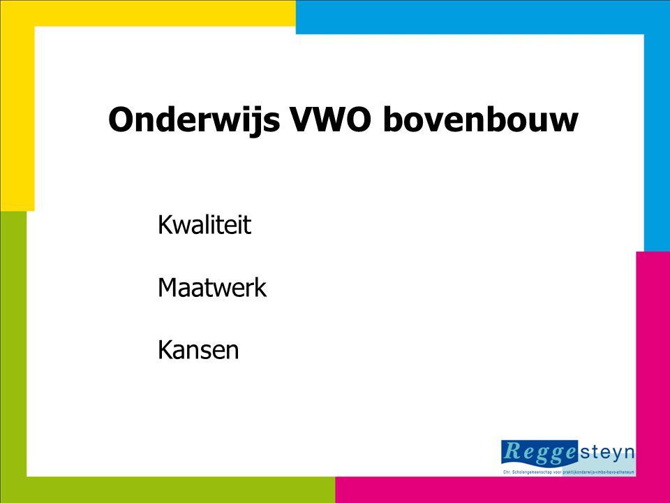 7-8-201415 Onderwijs VWO bovenbouw Kwaliteit Maatwerk Kansen
