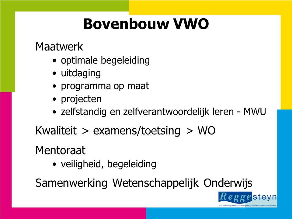Bovenbouw VWO Maatwerk optimale begeleiding uitdaging programma op maat projecten zelfstandig en zelfverantwoordelijk leren - MWU Kwaliteit > examens/