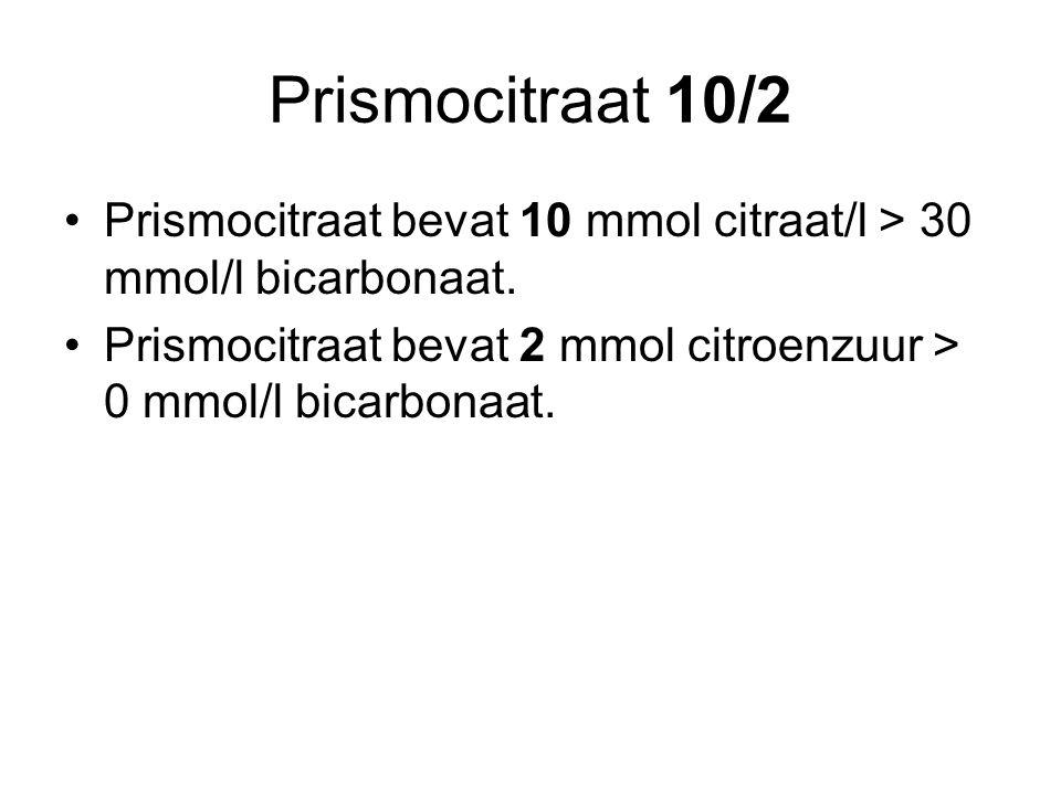 Prismocitraat 10/2 Prismocitraat bevat 10 mmol citraat/l > 30 mmol/l bicarbonaat. Prismocitraat bevat 2 mmol citroenzuur > 0 mmol/l bicarbonaat.