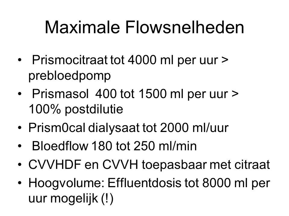Maximale Flowsnelheden Prismocitraat tot 4000 ml per uur > prebloedpomp Prismasol 400 tot 1500 ml per uur > 100% postdilutie Prism0cal dialysaat tot 2