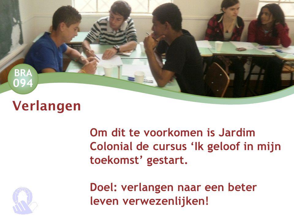 BRA 094 Verlangen Om dit te voorkomen is Jardim Colonial de cursus 'Ik geloof in mijn toekomst' gestart. Doel: verlangen naar een beter leven verwezen