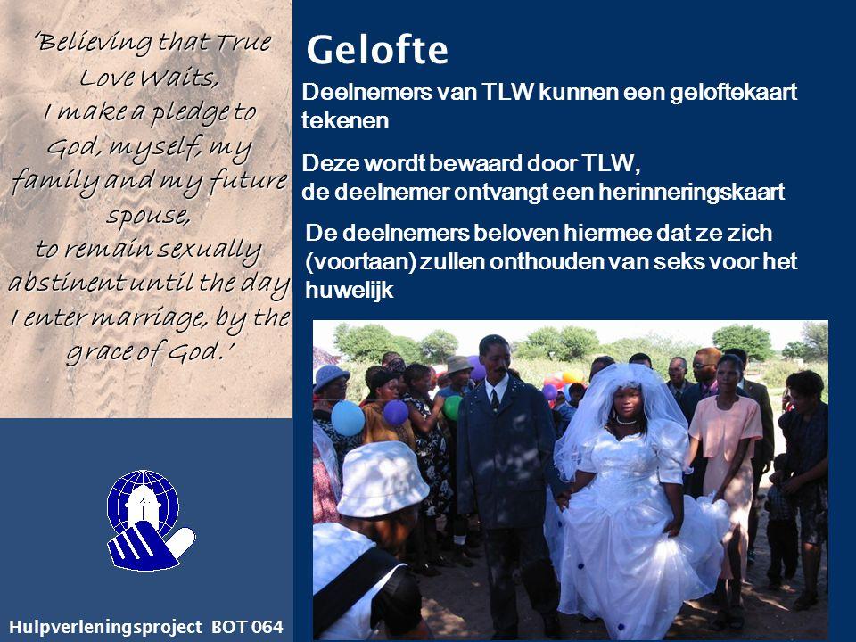 Hulpverleningsproject BOT 064 Gelofte De deelnemers beloven hiermee dat ze zich (voortaan) zullen onthouden van seks voor het huwelijk Deelnemers van