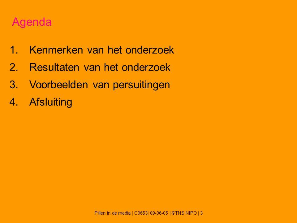 Pillen in de media   C0653  09-06-05   ©TNS NIPO   4 Kenmerken van het onderzoek n=507 representatieve Nederlanders n=159 huisartsen Self completion via PC (CASI) Veldwerk mei 2005