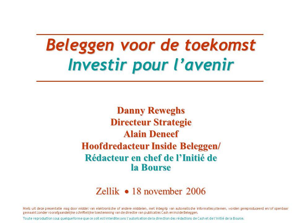 2003-06 goede beursjaren 2003-06 : bonnes années boursières De hamvraag: voor hoe lang nog.