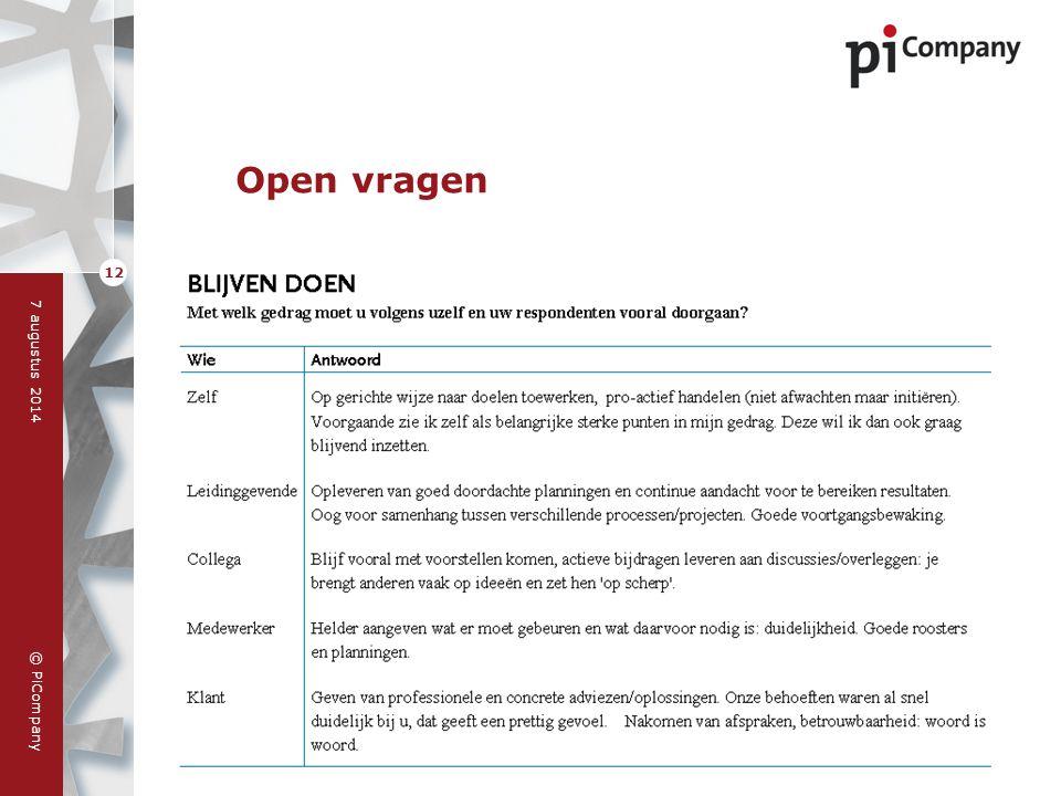 © PiCompany 7 augustus 2014 12 Open vragen