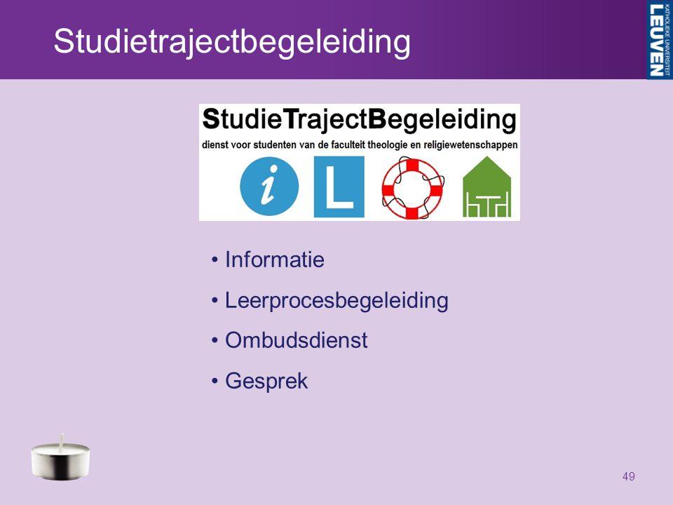 Studietrajectbegeleiding 49 Informatie Leerprocesbegeleiding Ombudsdienst Gesprek