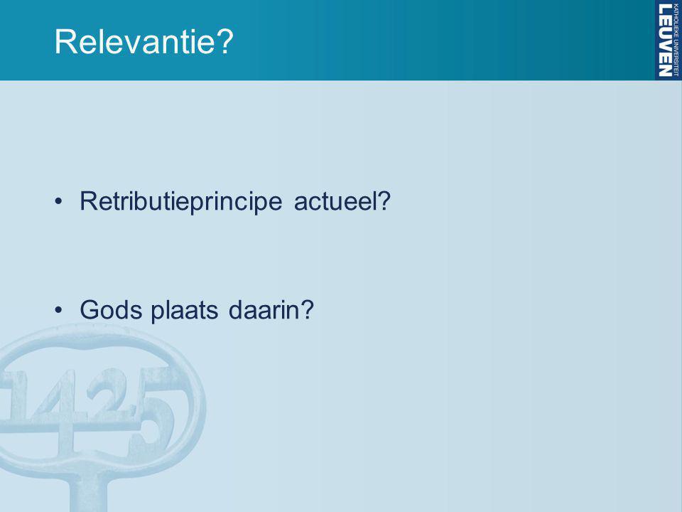Relevantie Retributieprincipe actueel Gods plaats daarin
