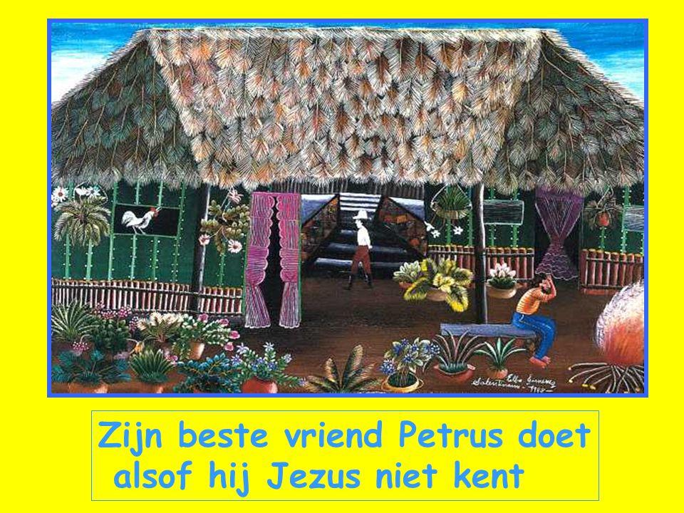 Zijn beste vriend Petrus doet alsof hij Jezus niet kent