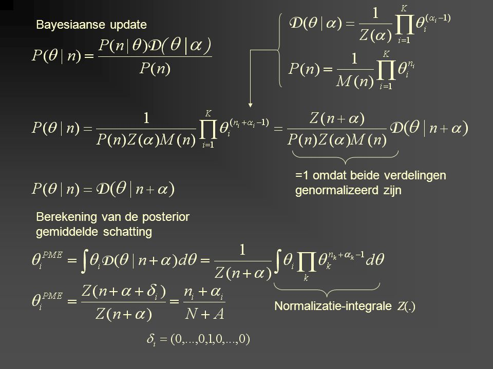 Bayesiaanse update =1 omdat beide verdelingen genormalizeerd zijn Berekening van de posterior gemiddelde schatting Normalizatie-integrale Z(.)