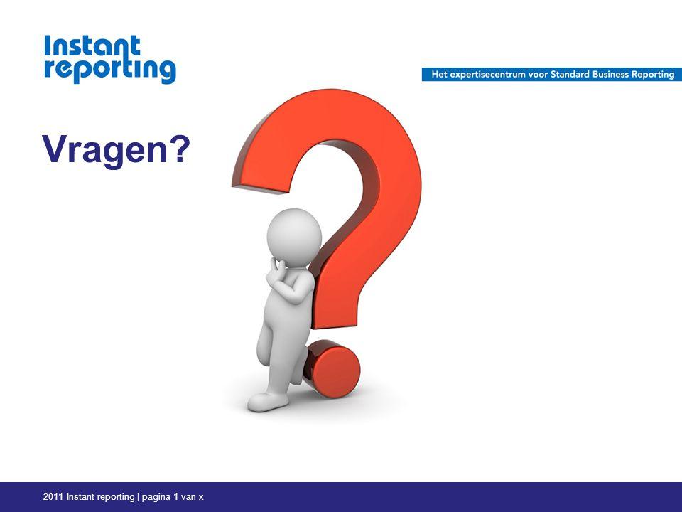 Vragen 2011 Instant reporting | pagina 1 van x