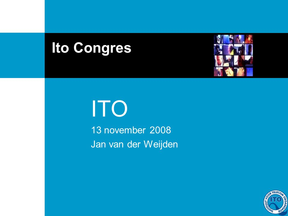 Ito Congres ITO 13 november 2008 Jan van der Weijden