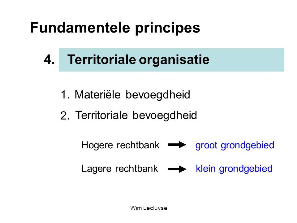 Fundamentele principes Territoriale organisatie4. 1. Materiële bevoegdheid 2. Territoriale bevoegdheid Lagere rechtbank Hogere rechtbankgroot grondgeb