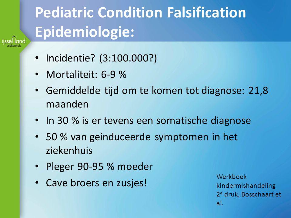 Pediatric Condition Falsification Epidemiologie: Incidentie.
