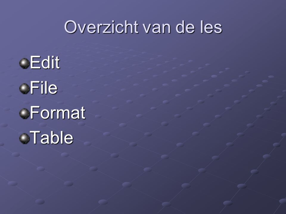 Overzicht van de les EditFileFormatTable