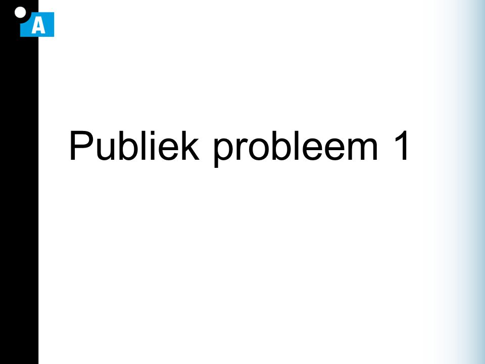Publiek probleem 1