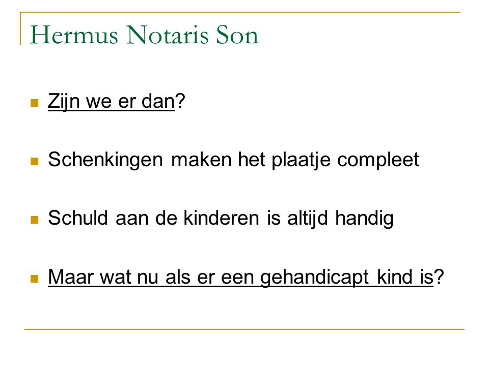 Hermus Notaris Son Zijn we er dan.