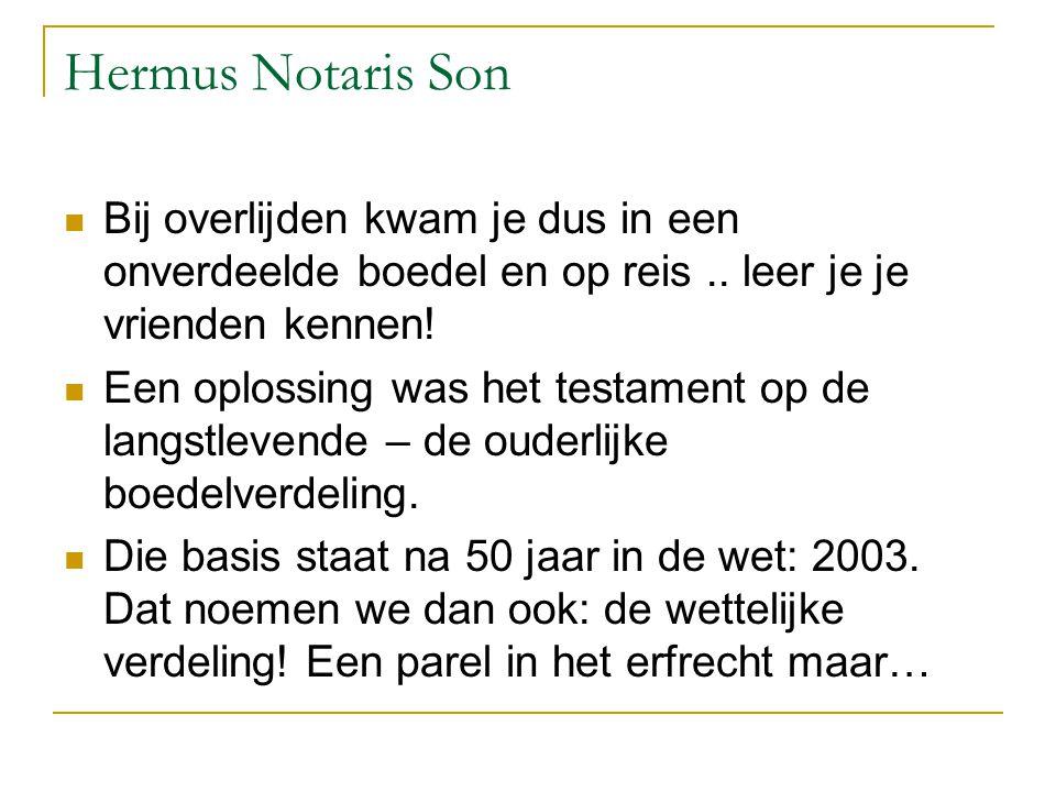 Nieuw Erfrecht in het kort  De inhoud van de wettelijke verdeling:  De langslevende krijgt alles, maar het is een politiek compromis!.